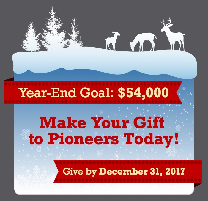 Please Donate: Make your gift to Pioneers Today!